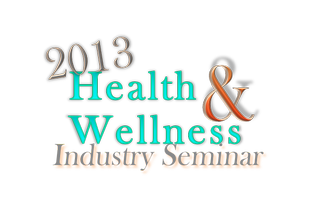 2013 Health and Wellness Seminar featuring Dr. Joel...