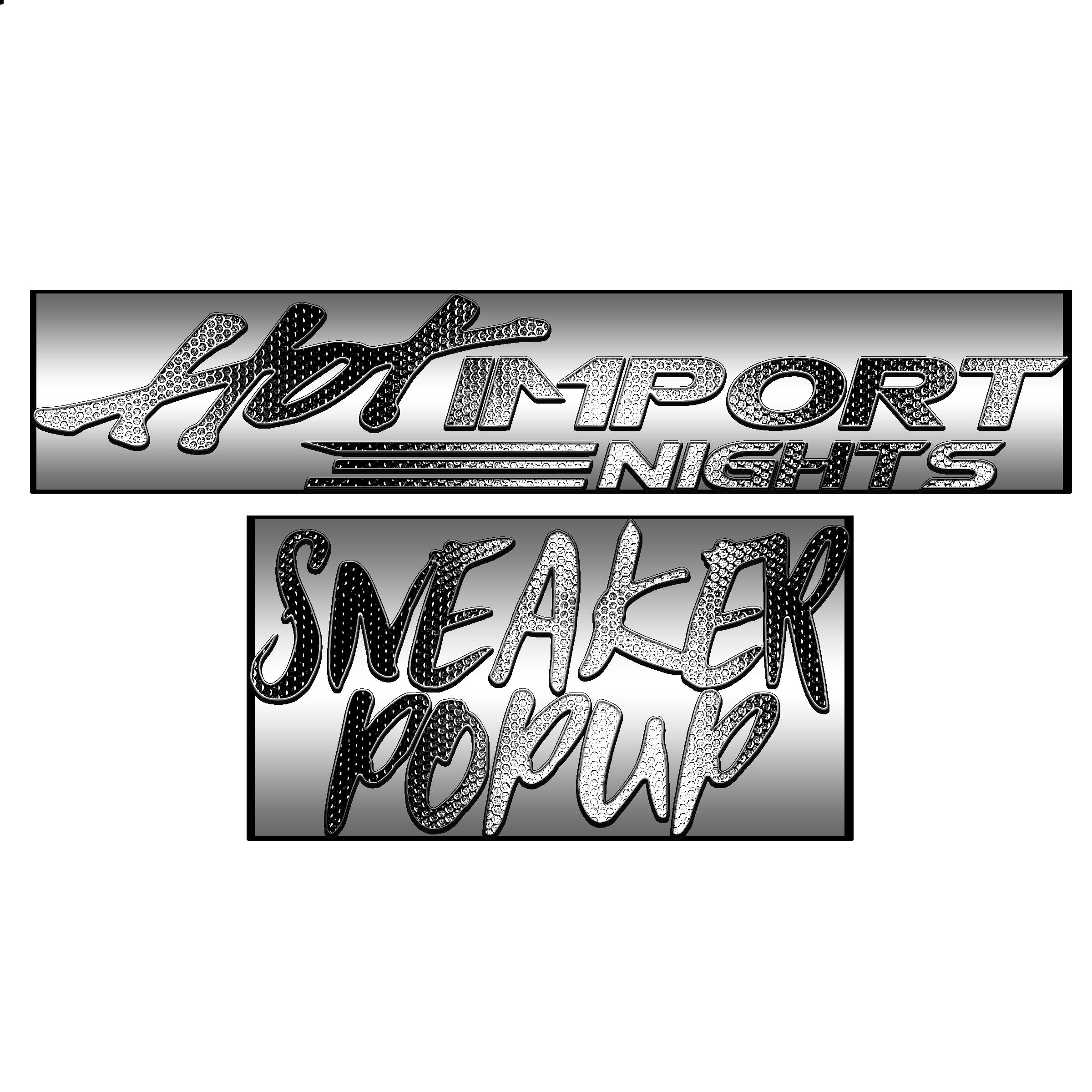 SneakerPopUp X Hot Import Nights SEASON OPENER 2020