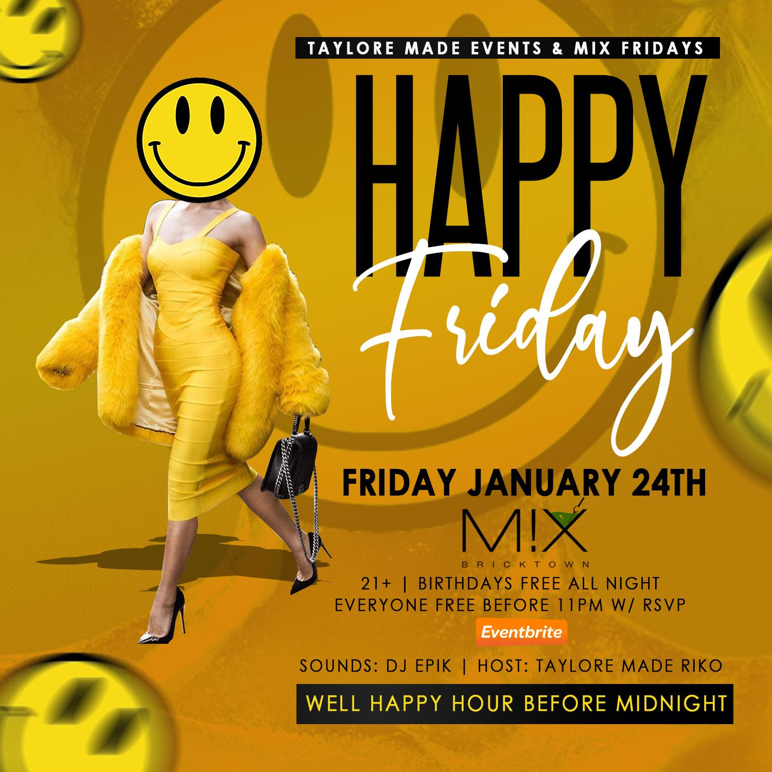 "Mix Fridays presents ""Happy Friday"" @ Mix Bricktown"