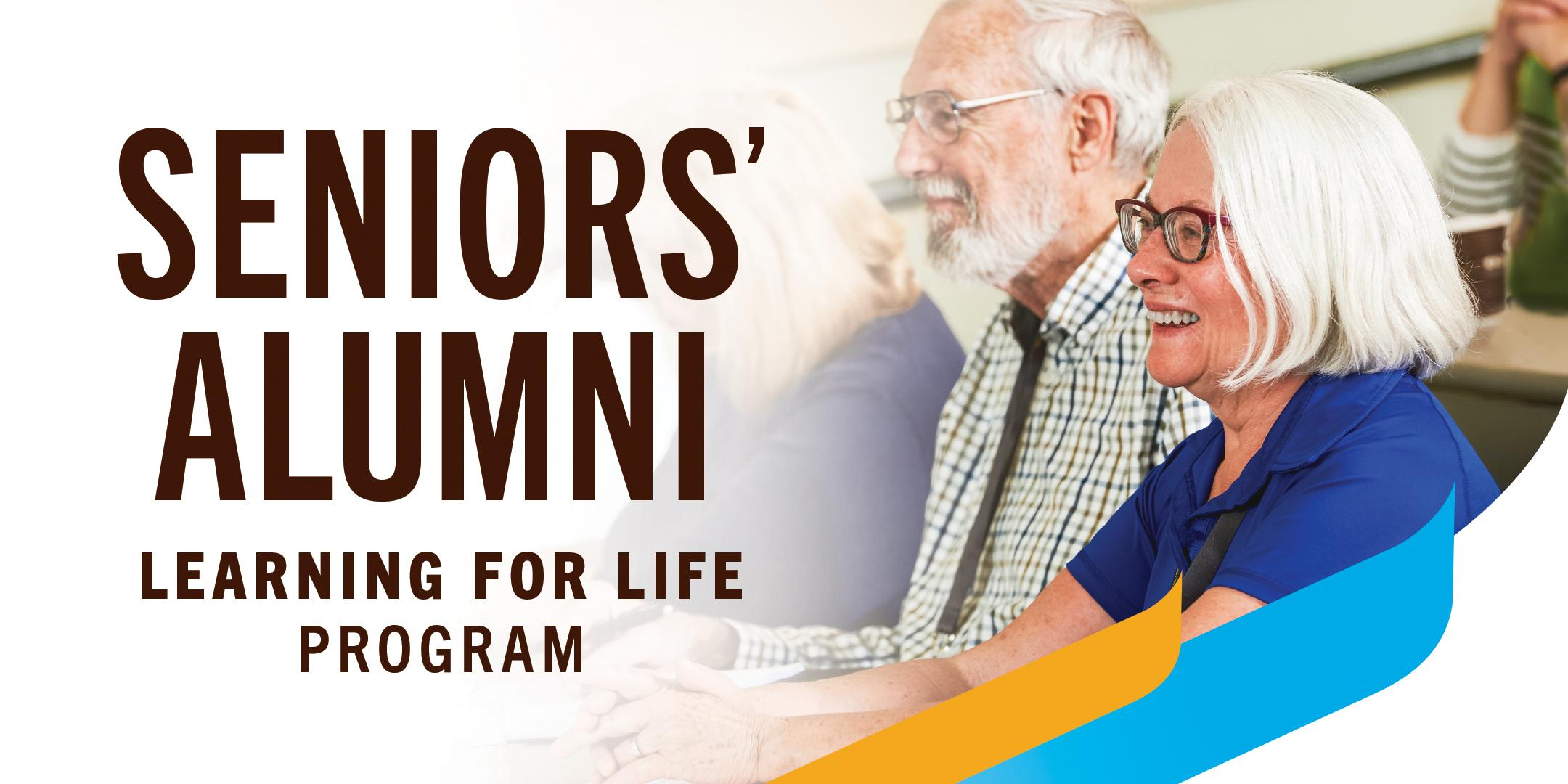 Spring 2020 - Seniors' Alumni Learning for Life Program