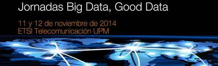 Big Data, Good Data 2014