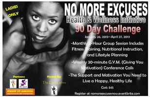 NO MORE EXCUSES Health & Wellness 90-Day Challenge
