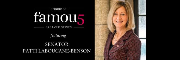 Enbridge Famous 5 Speaker Series with Senator Patti LaBoucane-Benson