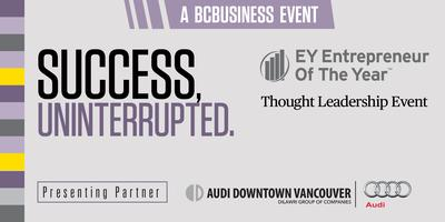 BCBusiness Presents: EY Entrepreneur Of The Year...