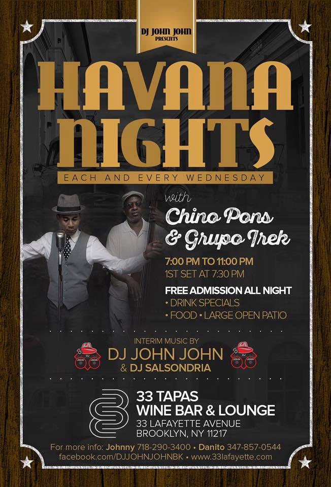 Havana Nights at 33 Lafayette with Live Salsa Band & DJ/Free Admission All Night