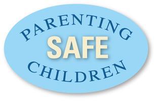 Parenting Safe Children - April l3, 2013