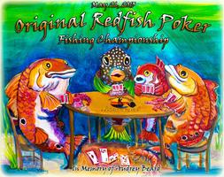 """Original Redfish Poker Fishing Championship"" in memory of..."