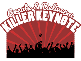 Create and Deliver a Killer Keynote