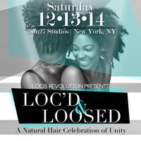 Loc'd & Loosed: A Celebration of Natural Hair Unity