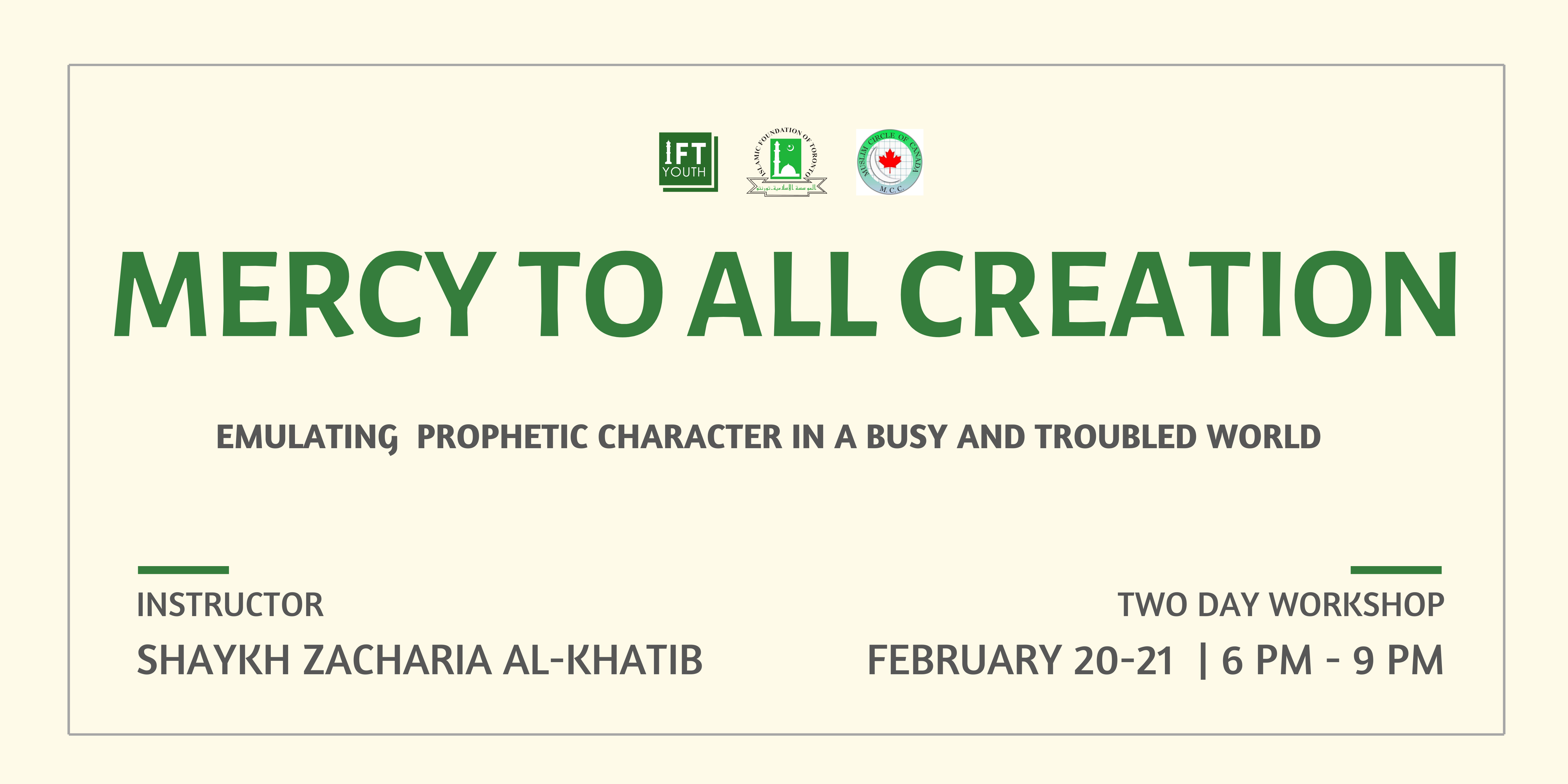 Mercy to All Creation- Emulating the Prophetic Character
