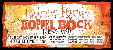 Brewhouse Rarities Doppel Bock Release: Session I (4-6...
