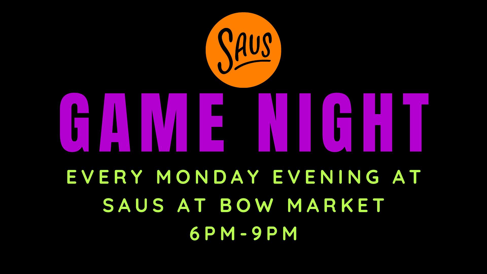 Game Night at Saus at Bow Market