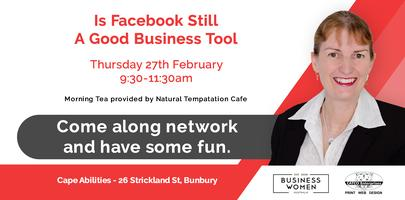 Bunbury, Business Women Australia: Is Facebook Still A...