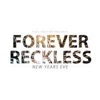 Forever Reckless New Years