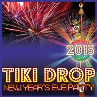 Tiki Drop New Years Eve Party