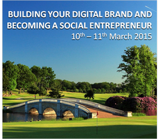 Building Your Digital Brand and Becoming a Social Entre...