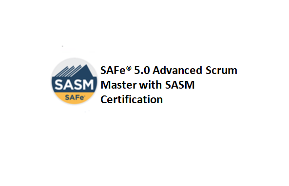SAFe® 5.0 Advanced Scrum Master with SASM Certification 2 Days Training in Mississauga
