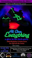 All Glow Everything: a glow in the dark party