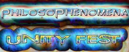 PhilosoPhenomena Unity Fest