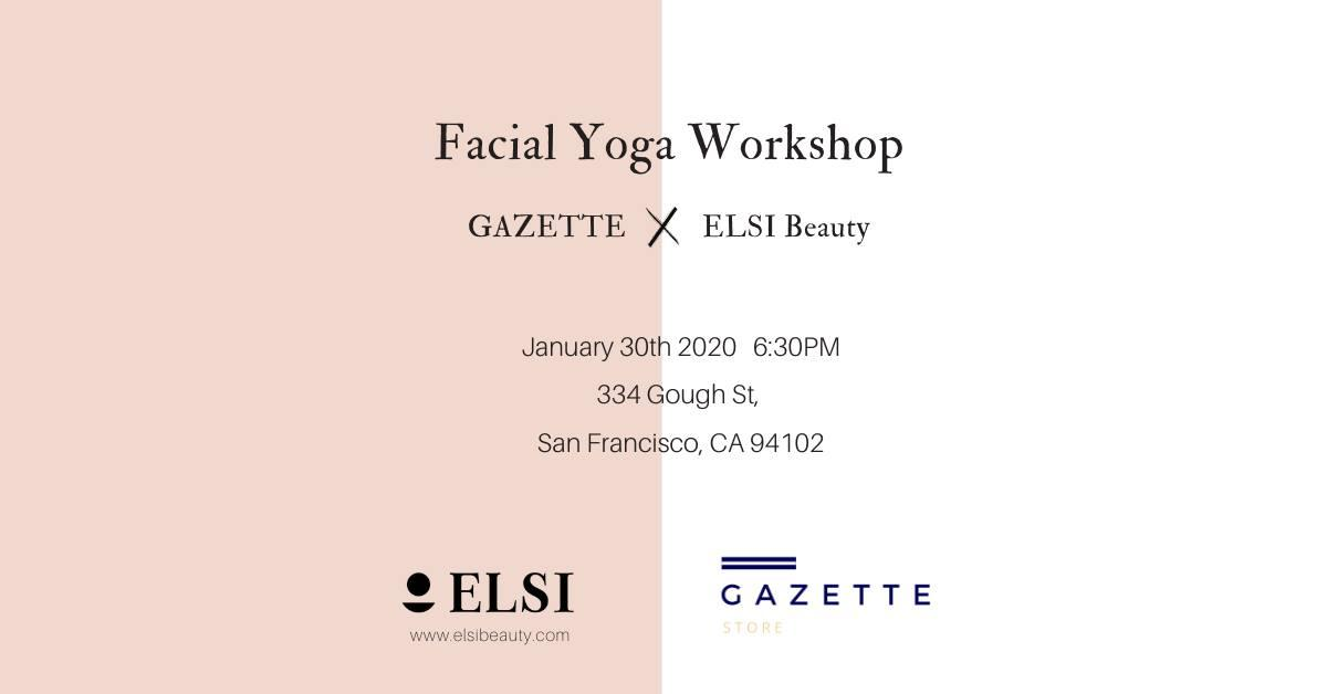 Facial Yoga Workshop With Elsi Beauty 31 Jan 2020