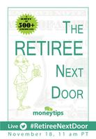 The #RetireeNextDoor (LIVE!) Virtual Event