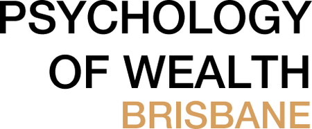 Psychology of Wealth - Brisbane