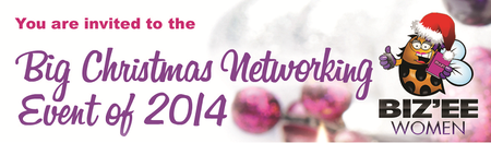 BIZ'EE WOMEN  - BIG CHRISTMAS 2014 NETWORKING EVENT