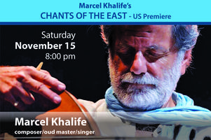 "Marcel Khalife & Al-Bustan Takht Ensemble: ""Chants of..."