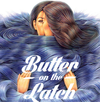 IFP Presents Screen Forward: BUTTER ON THE LATCH