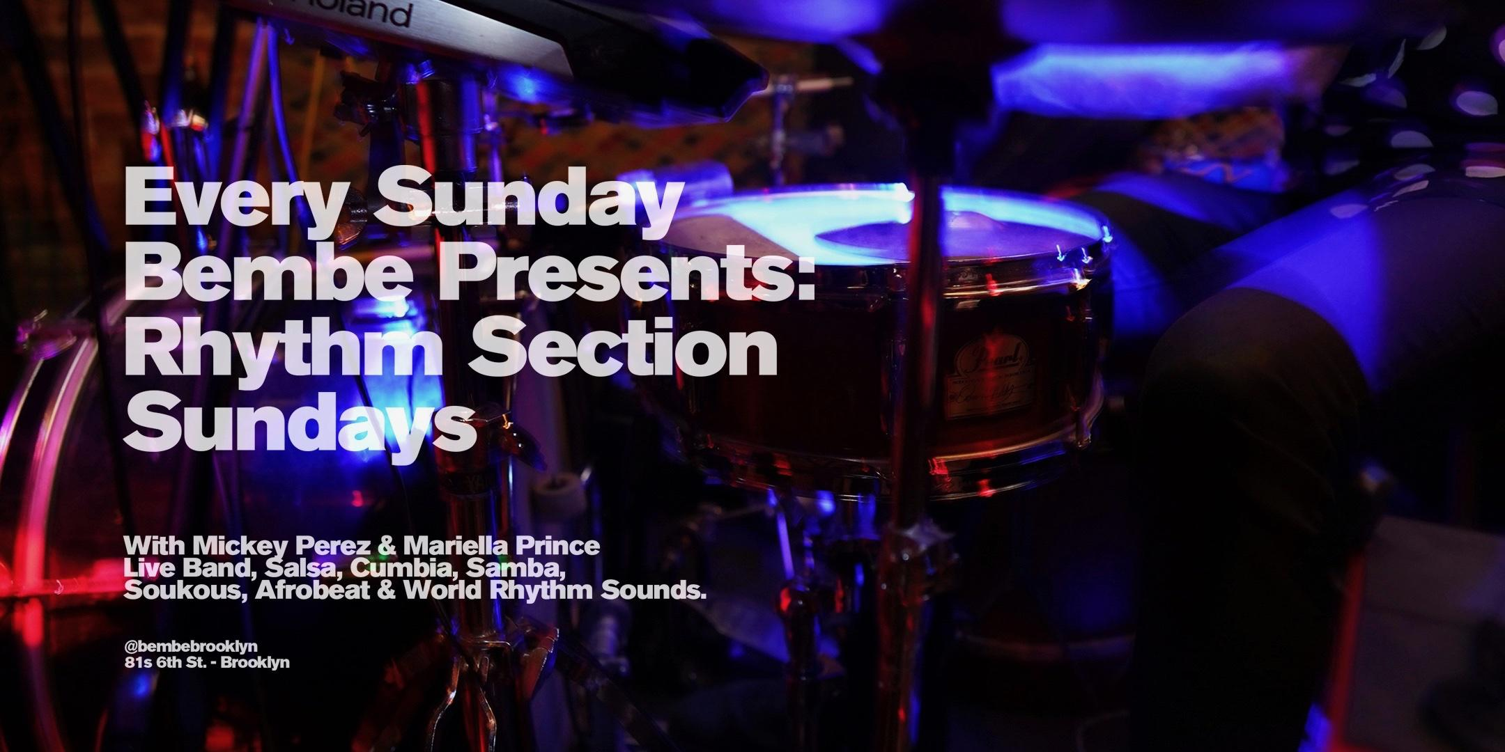 Bembe Presents: Rhythm Section Sunday