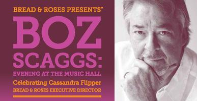 Boz Scaggs: Evening at the Music Hall to Benefit Bread...