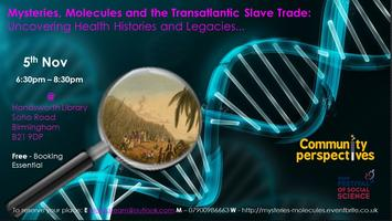 Mysteries, Molecules and the Transatlantic Slave...