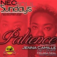 Neo Soul Sunday ft Patience, Jenna Camille, Gully...