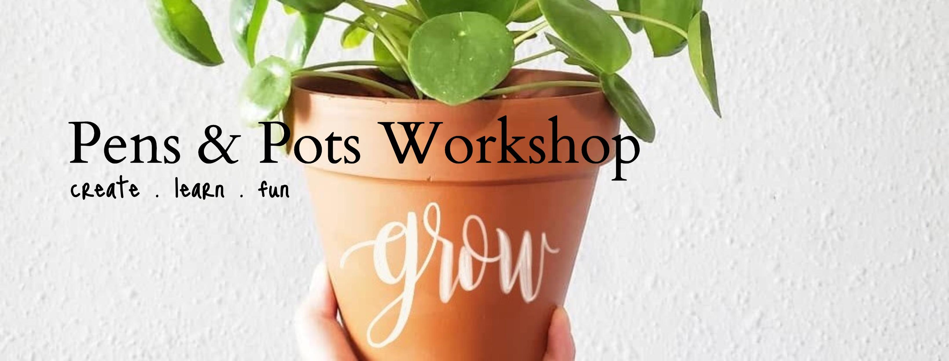 Pens & Plants Workshop