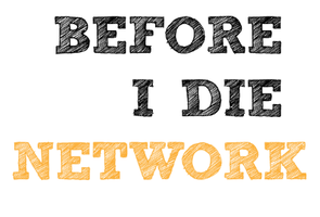 The Before I Die Network Social #7: Find Fellow...