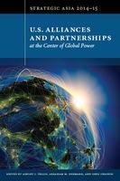 Strategic Asia 2014-15: U.S. Alliances and...