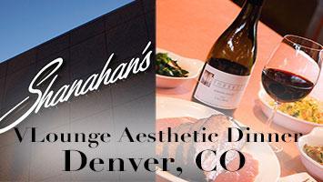 VLounge Aesthetic Dinner - Denver, CO