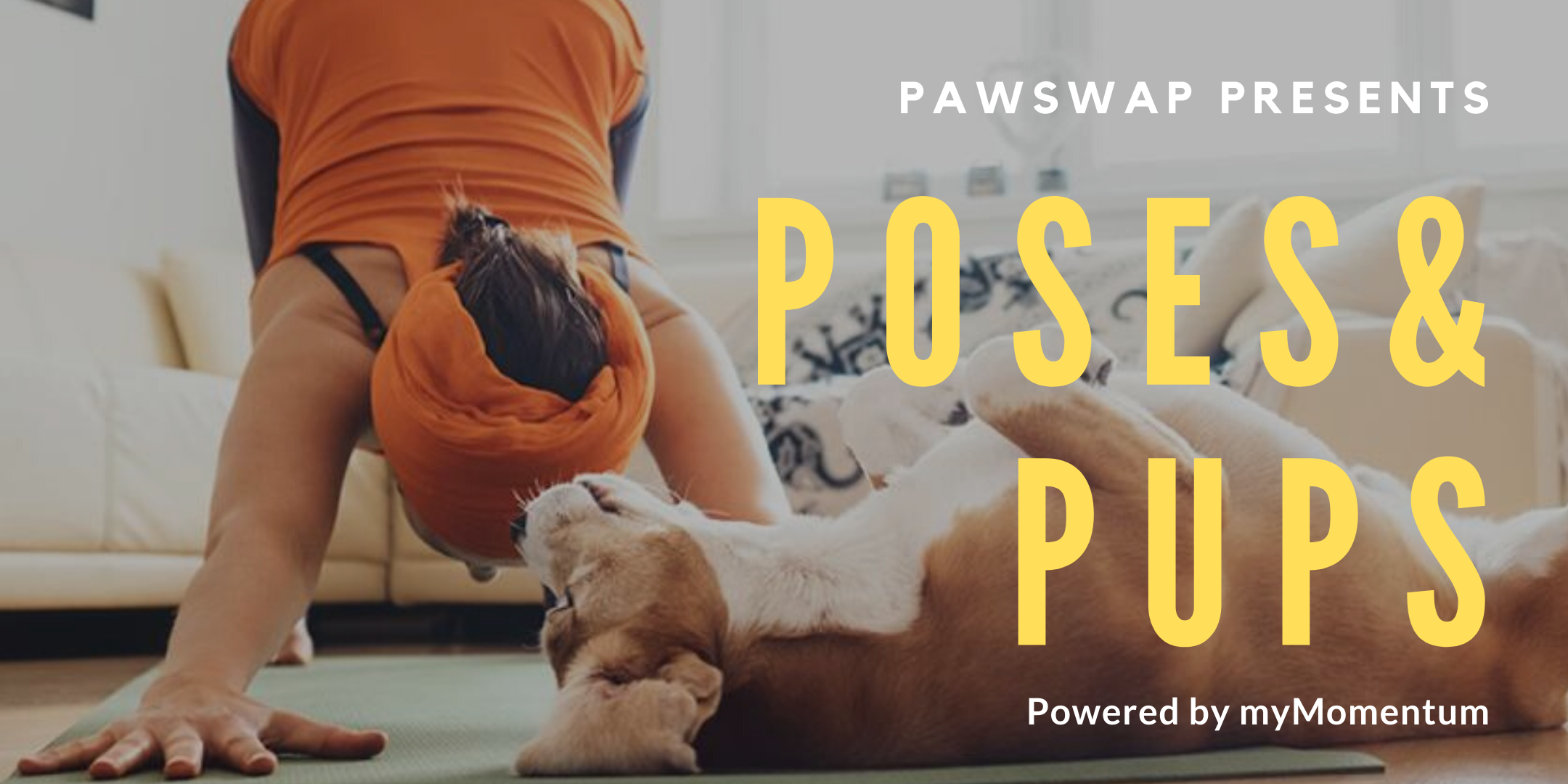 PawSwap presents Poses & Pups | powered by myMomentum (March Edition)