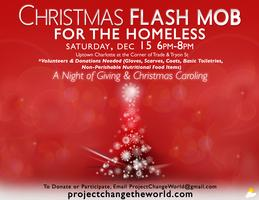 Flash Mob for the Homeless