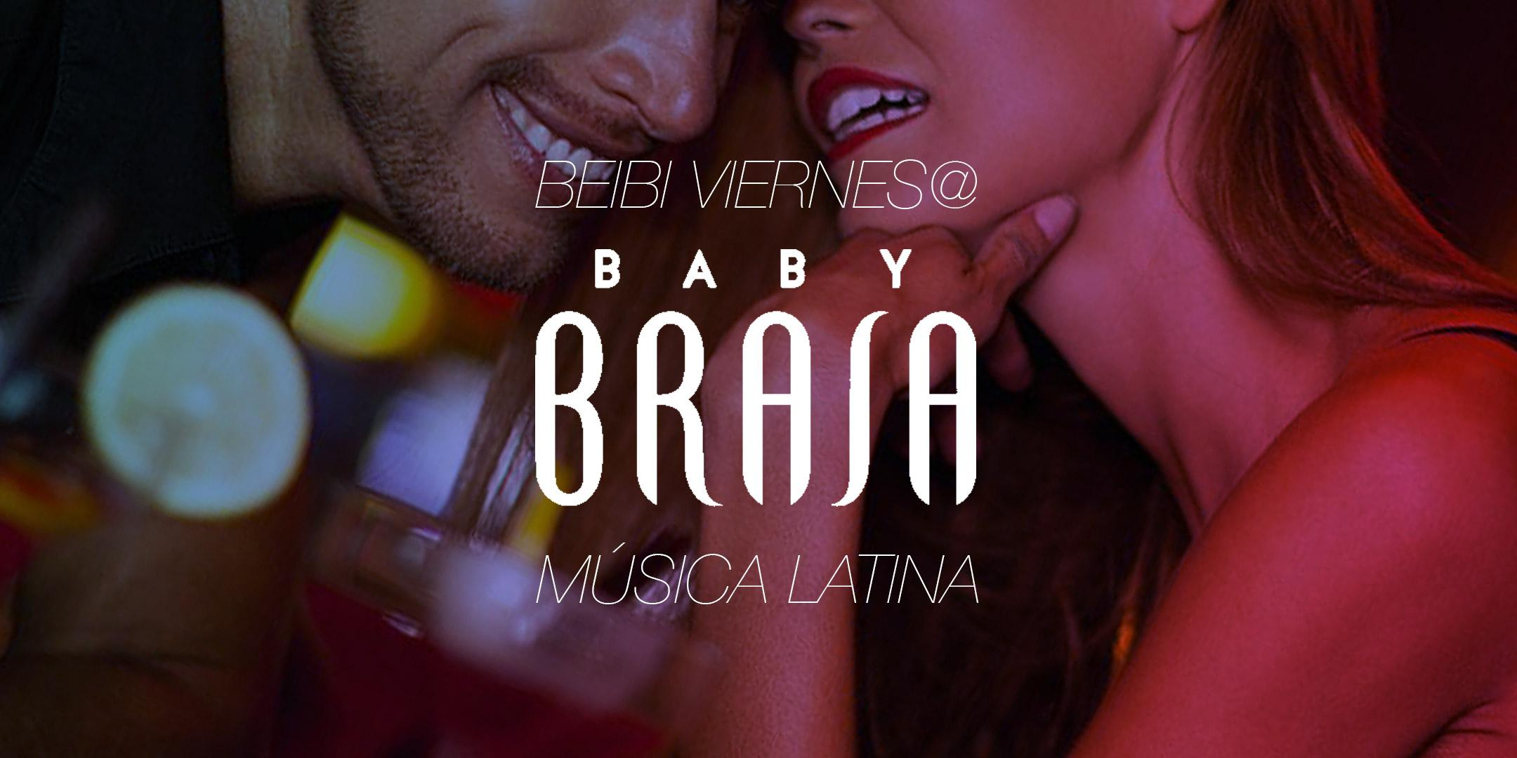 Beibi Viernes @Baby Brasa — Música Latina every Friday in NYC