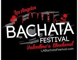 LA Bachata Festival Valentines Weekend/Bachata Salsa...