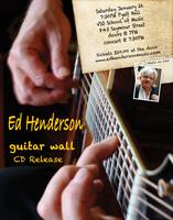 Ed Henderson - concert and CD launch - guitar wall