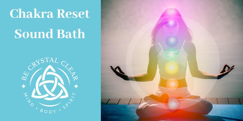 Chakra Reset Sound Bath