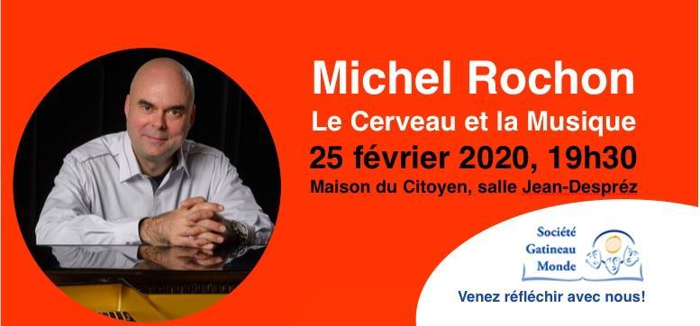 Conférence de Michel Rochon: le cerveau et la musique