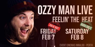 Ozzy Man Live in Perth: FEELIN' THE HEAT Fundraiser...