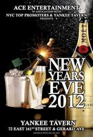 New Years Eve 2012 @ Yankee Tavern