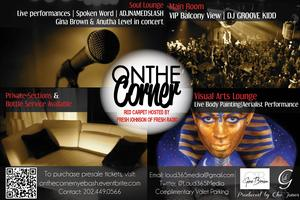 Loud 365Media presents On the Corner: The Champagne Life...