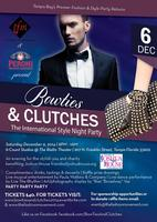 """Bow Ties and Clutches...""""The International Style Night..."""