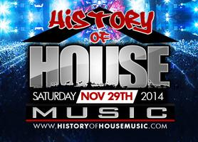 HISTORY OF HOUSE MUSIC 2014 - CONCERT & DANCE PARTY!