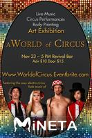 A World of Circus Art Exhibition - live music, body...